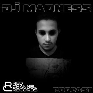 Red Channel Records presents - DJ Madness Podcast 2