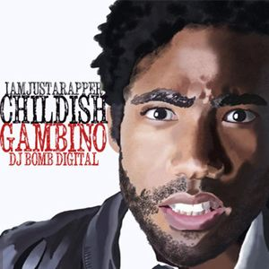 I Am Just A Rapper (Childish Gambino)