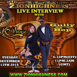 GULLY BOP INTERVIEW ON ZIONHIGHNESS RADIO 121316