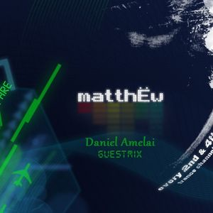 matthËw - We Are What We Are Ep. 005 (26.08.2012)