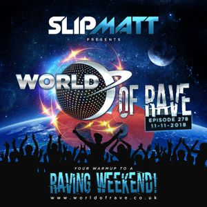 Slipmatt - World Of Rave #278