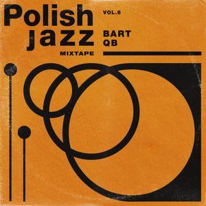Bart Qb - Polish Jazz Mixtape Vol.6
