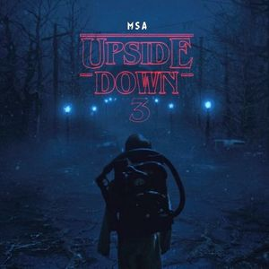Halloween at MSA: The Upside Down Pt 3 Mixtape Side A