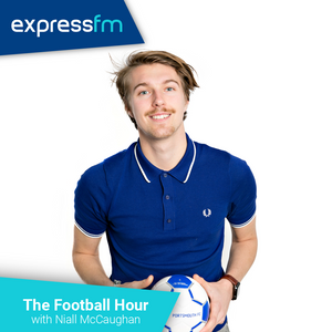 The Football Hour with Niall McCaughan - Thursday 1st February 2018