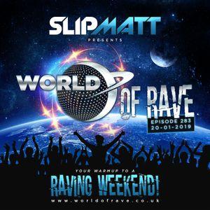Slipmatt - World Of Rave #283