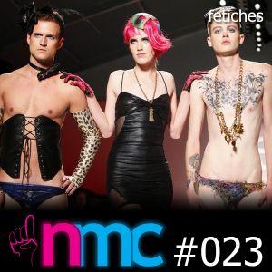 NMC #023 - Fetiches