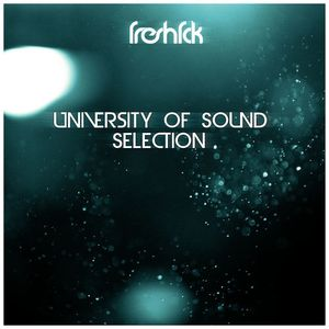 University Of Sound Selection #04 - FreshFck + GUEST - NEGATIVE