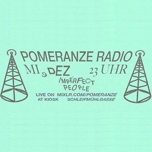 POMERANZE RADIO #7 | IMPERFECT PEOPLE