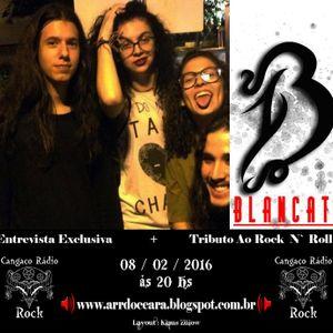 Programa Cangaço Rádio Rock - Entrevista - Blancato + Tributo ao Rock N' Roll (08.02.2016)