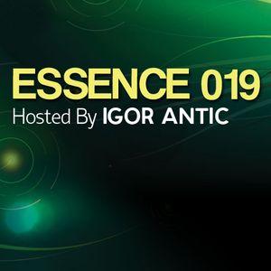 Igor Antic - Essence 019 [21. 08. 2012]