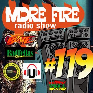 More Fire Radio Show #119 Week of Sept 26th 2016 with Crossfire from Unity Sound
