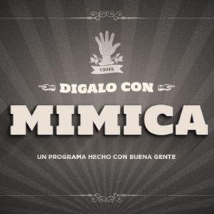 Digalo con Mimica E01 Temporada 2