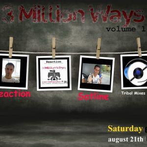 Reaction pres. 3 Million Ways @ TM Radio [ 21-aug-2010 ]
