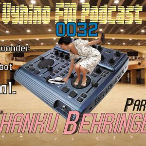 Vyhino FM podcast 0032 Thanku Behringer part 1 Di wonder, panicbot, ml. (15 min per dude)