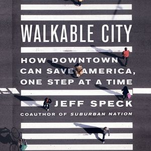 Jeff Speck's Recommendations for a More Walkable Boise