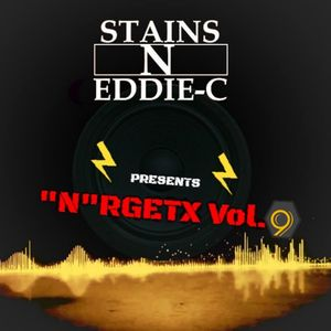 """N""RGETX Vol.9 Mixed by StainS N Eddie-C"