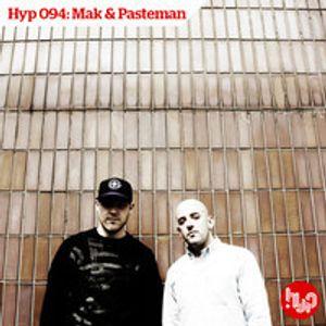 Hyp 094: Mak & Pasteman