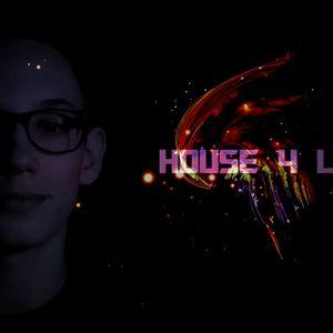 House 4 Life @012 by Firebassez
