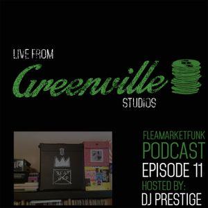 Flea Market Funk: Live From Greenville Studios Episode #11