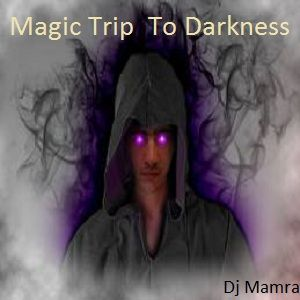 Magic Trip To Darkness