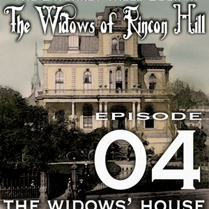The Widows of Rincon Hill Chapter 4