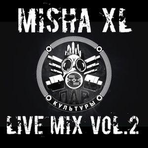 MISHA XL - PARKULT VOL.2 - LIVE MIX - 09.07.16