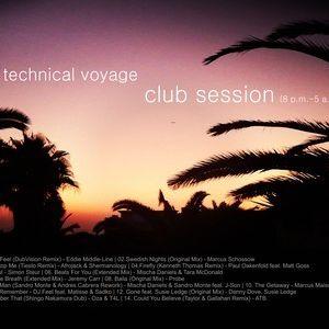 Technical Voyage - Club Session (8 p.m. - 5 a.m.) (original mix)