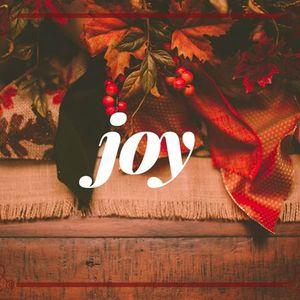 Joy [Matthew 2:10-11; Psalm 95]