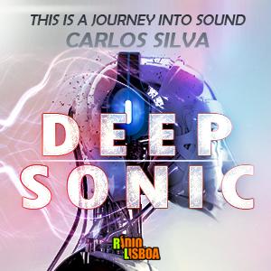 Carlos Silva - DEEP SONIC - Radio Lisboa Eps.23