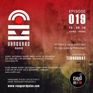 VANGUARD RADIO Episode 019 with TEKNOBRAT - 2016-09-10th CHUO 89.1 FM Ottawa, CANADA