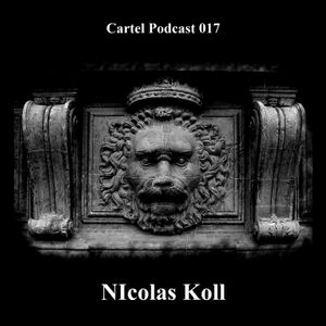 Cartel Podcast 017 - Nicolas Koll