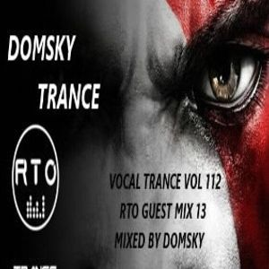 VOCAL TRANCE VOL 112  RTO GUEST MIX 13   MIXED BY DOMSKY