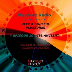 Deep & Soulful Pleasures #10: Jbl Ancient