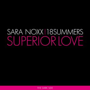 Superior Love - The Dark Side (2009) - snippets