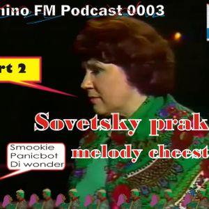 Vyhino FM podcast 0003 sovetsky prakh melody cheestekh part 2 Di wonder, Panicbot, Smookie (4 track