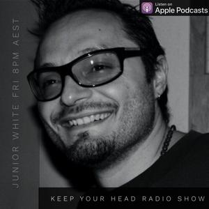Keep Your Head Radio Show - Junior White (Fri 29 Mar 2019