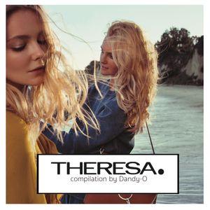 Theresa Mixes - Faye 1          compilation by Dandy-O