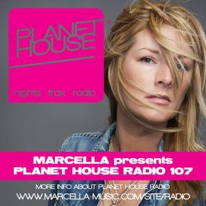 107 Marcella presents Planet House Radio
