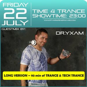 DR YXAM Time4Trance Guest Mix