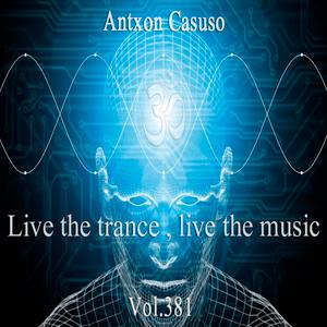 Live theTrance , Live the music . Vol.381