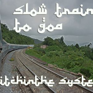 GiTS 067: Slow Train to Goa