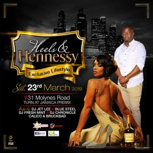HEELS & HENNESSY [MARCH 23, 2K19] LIVE AUDIO [LOAD UP]