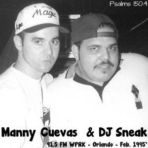 Manny Cuevas & DJ Sneak on 91.5 FM WPRK - Orlando, Florida - Feb, 1995'
