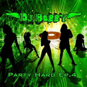Dj Bobby - Party Hard ep.4