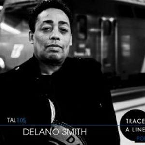 Mixul Zilei - Delano Smith - Trace A Line Martie 2013