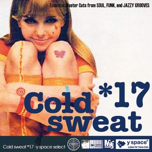 Cold sweat 17 -y space select