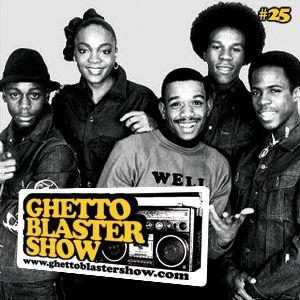 GHETTOBLASTERSHOW #25 (may 08/10)