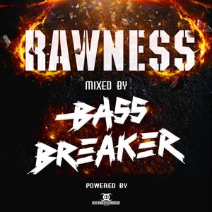 005 | Bass Breaker - Rawness