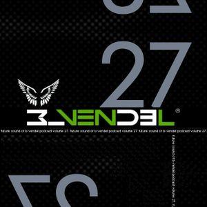 Future Sound of B-Vendel Podcast Volume 27-2011-04-26