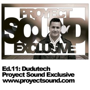Proyect Sound Exclusive Ed 11 - Dudutech
